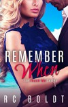 Remember When (Teach Me Book 3) - RC Boldt