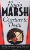 Overture To Death - Ngaio Marsh