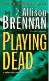 Playing Dead (Prison Break, Book 3) - KAY HOOPER-ALLISON BRENNAN-DANA STABENOW-BEVERELY BARTON-KATHY REICHS-LAURA VAN WORMER