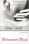Bittersweet Blood - Nina Croft