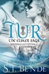 Tur: An Elsker Saga Novella (The Elsker Saga) - Jill Sanders