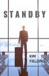 Standby - Kim Fielding