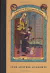 The Austere Academy - Michael Kupperman, Lemony Snicket, Brett Helquist