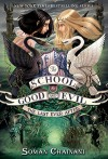 The School for Good and Evil #3: The Last Ever After - Soman Chainani