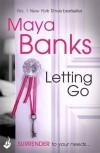 Letting Go: Surrender Trilogy Book 1 - Maya Banks