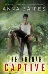 The Krinar Captive - Anna Zaires
