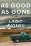 As Good As Gone - Larry Watson