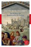 Die Kultur Der Renaissance In Italien - Jacob Burckhardt
