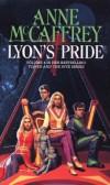 Lyon's Pride - Anne McCaffrey