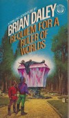 Requiem for a Ruler of Worlds - Brian Daley