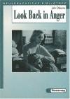 Look Back in Anger (Lernmaterialien/Neusprachliche Bibliothek) - John Osborne