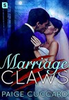 Marriage Claws - Paige Cuccaro