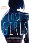 Lost Girls - Merrie Destefano