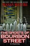 The Ghosts of Bourbon Street - Seanan McGuire
