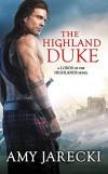 The Highland Duke (Lords of the Highlands) - Amy Jarecki