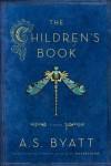 The Children's Book - A.S. Byatt