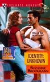Identity: Unknown - Suzanne Brockmann