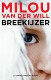 Breekijzer - Milou van der Will
