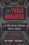 The Three Monarchs (Kindle Single) - Anthony Horowitz