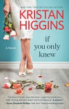 If You Only Knew (Hqn) - Kristan Higgins