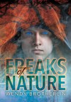 Freaks of Nature (The Psion Chronicles) - Wendy Brotherlin