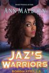 Jaz's Warriors (Bondmates Book 2) - Ann Mayburn