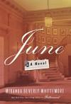 June: A Novel - Miranda Beverly-Whittemore