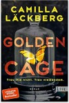 Golden Cage - Camilla Läckberg