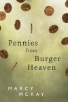 Pennies from Burger Heaven (Burger Heaven #1) - Marcy McKay