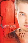 Chase in Shadow  - Amy Lane