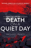 Death on a Quiet Day - Michael Innes
