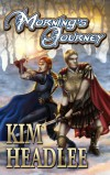 Morning's Journey - Kim Headlee
