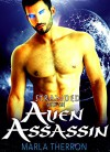 Alien Romance: Stranded With The Alien Assassin: Scifi Alien Abduction Romance (Alien Romance, Alien Invasion Romance, BBW) (Celestial Mates Book 3) - Marla Therron