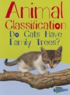 Animal Classification: Do Cats Have Family Trees? - Wendy Meshbesher, Eve Hartman