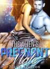 Alien Romance: The Alien's Pregnant Mate: Scifi Alien Abduction Romance (Alien Romance, Alien Invasion Romance, BBW) (Celestial Mates Book 2) - Marla Therron