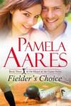 Fielder's Choice - Pamela Aares