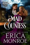The Mad Countess (Darkest Regency Book 1) - Erica Monroe