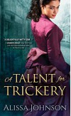 A Talent for Trickery (The Thief-takers) - Alissa Johnson