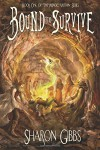 Bound to Survive (The Magic Within) (Volume 1) - Todd Barselow, Sharon L. Gibbs, Barbra Leslie