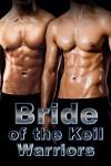 Bride of the Keil Warriors: SciFi Menage Romance - Yamila Abraham