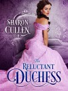 The Reluctant Duchess - Sharon Cullen