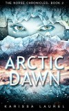 Arctic Dawn - Karissa Laurel