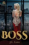 Boss - J.L. Lora