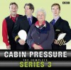 Cabin Pressure - John David Finnemore, Stephanie Cole, Benedict Cumberbatch, Tom Goodman-Hill, Roger Allam