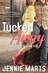 Tucked Away (Entangled Select Contemporary) (Hearts of Montana) - Jennie Marts