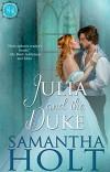 Julia and the Duke (Bluestocking Brides Book 2) - Samantha Holt