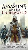 Assassin's Creed: Underworld - Oliver Bowden