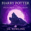 Harry Potter and the Prisoner of Azkaban, Book 3 - J.K. Rowling, Jim  Dale