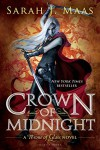 By Sarah J. Maas Crown of Midnight (Throne of Glass) (First Edition) - Sarah J. Maas