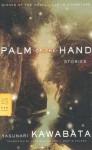 Palm-of-the-Hand Stories - Yasunari Kawabata